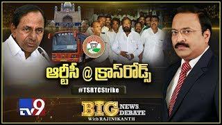 Big News Big Debate: TSRTC Strike - Rajinikanth TV9