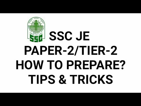 SSC JE PAPER 2/TIER 2 Exam Preparation strategy, tips