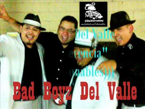 Los Bad boyz Del Valle- La Diferencia (((coleXionables)))