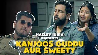 Guddu Aur Sweety | Hasley India