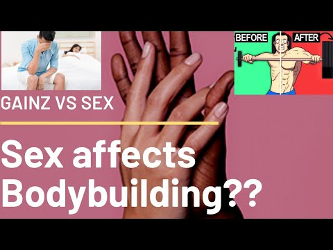 Sex Vs Bodybuilding| Does Sex Affect Your Bodybuilding /Gains| Science Based Information