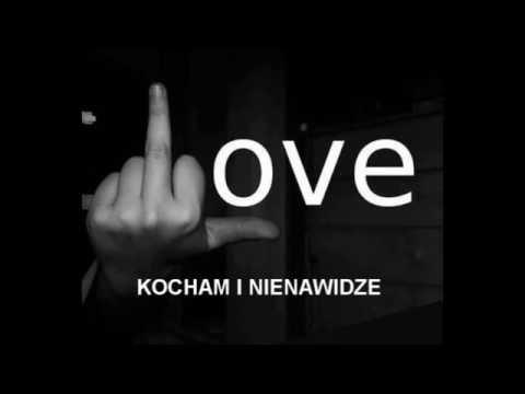 M.C.K - Kocham i Nienawidze
