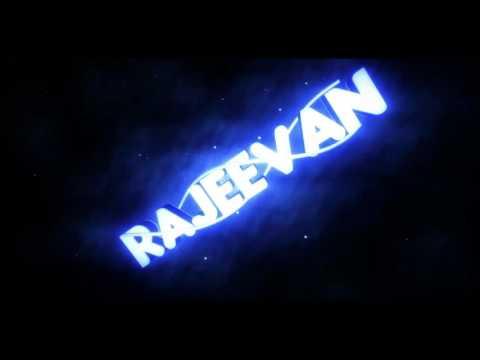 Intro for Rajeevan