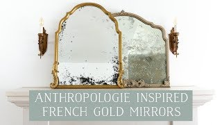 Anthropologie Inspired DIY French Gold Mirror