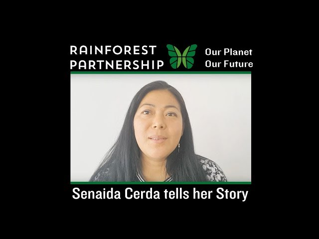 Our Planet. Our Future. Senaida Cerda tells her Story.