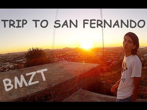 """Trip To San Fernando"" [2016] |Bmzt|"