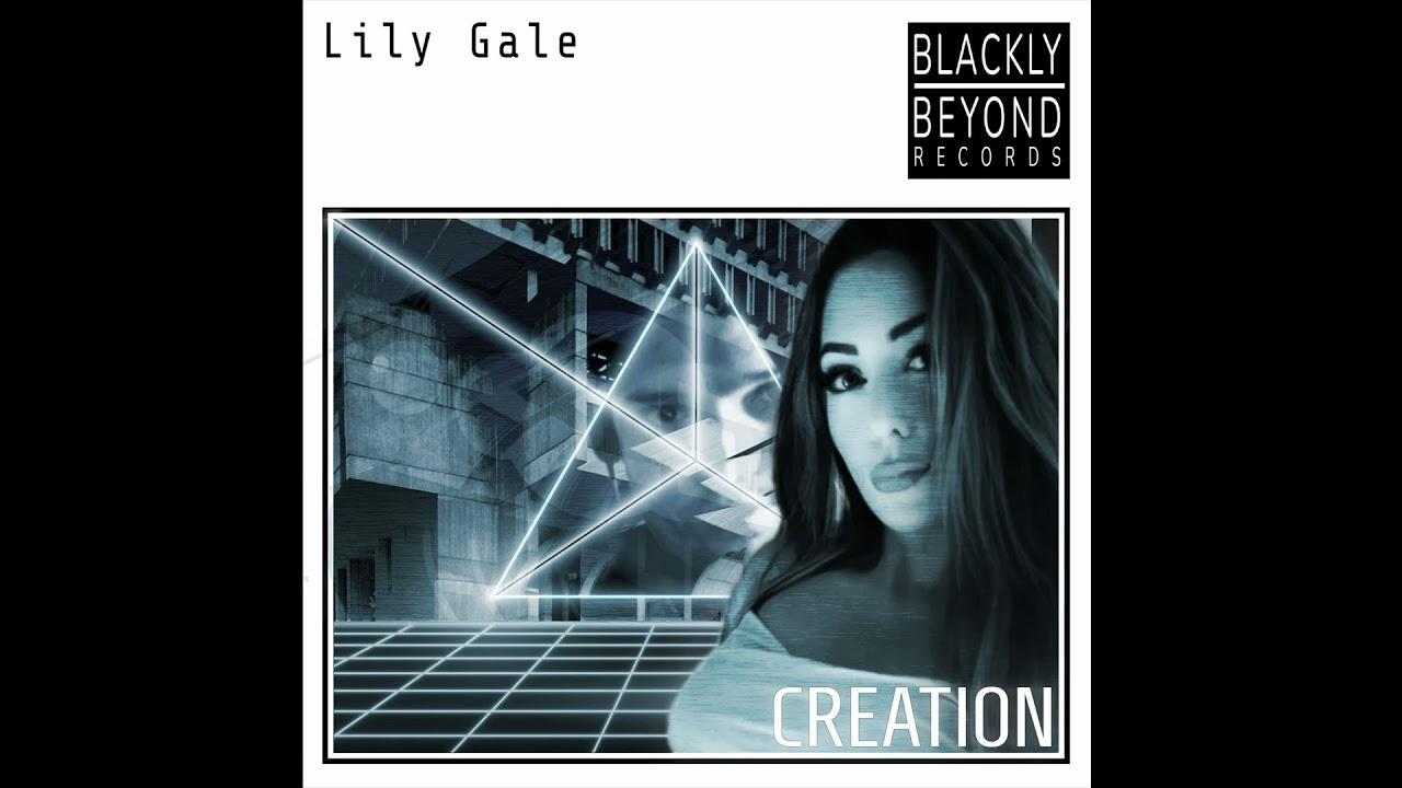 Lily Gale - I Am The Creator [BLCKB002]