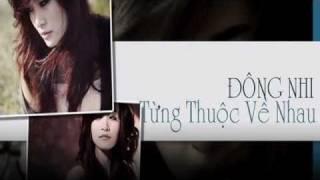 Từng Thuộc về Nhau - Đông Nhi ( lyrics)