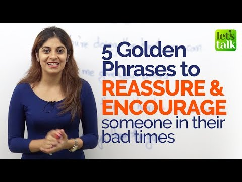 5 Golden phrases to Reassure & Encourage someone - English speaking Practice Lesson