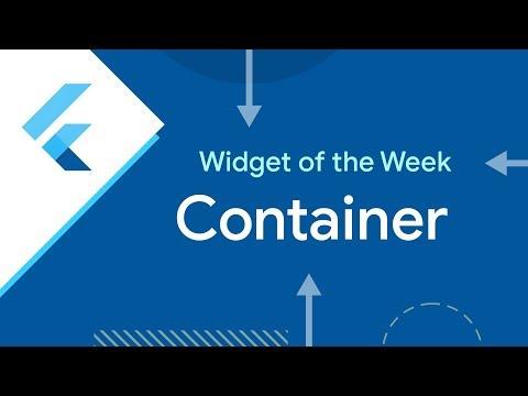 Container (Flutter Widget of the Week)