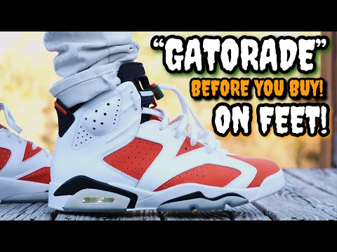 """""""GATORADE"""" AIR JORDAN 6 ON FEET! Watch this BEFORE YOU BUY! Review & Everything You Need To Know!"""