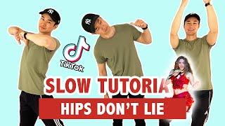 HIPS DON'T LIE (SLOW TUTORIAL) | TIKTOK DANCE