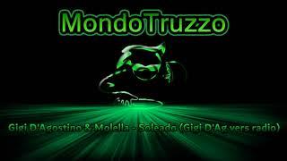 Gigi D Agostino Molella Soleado Gigi D Ag Vers Radio
