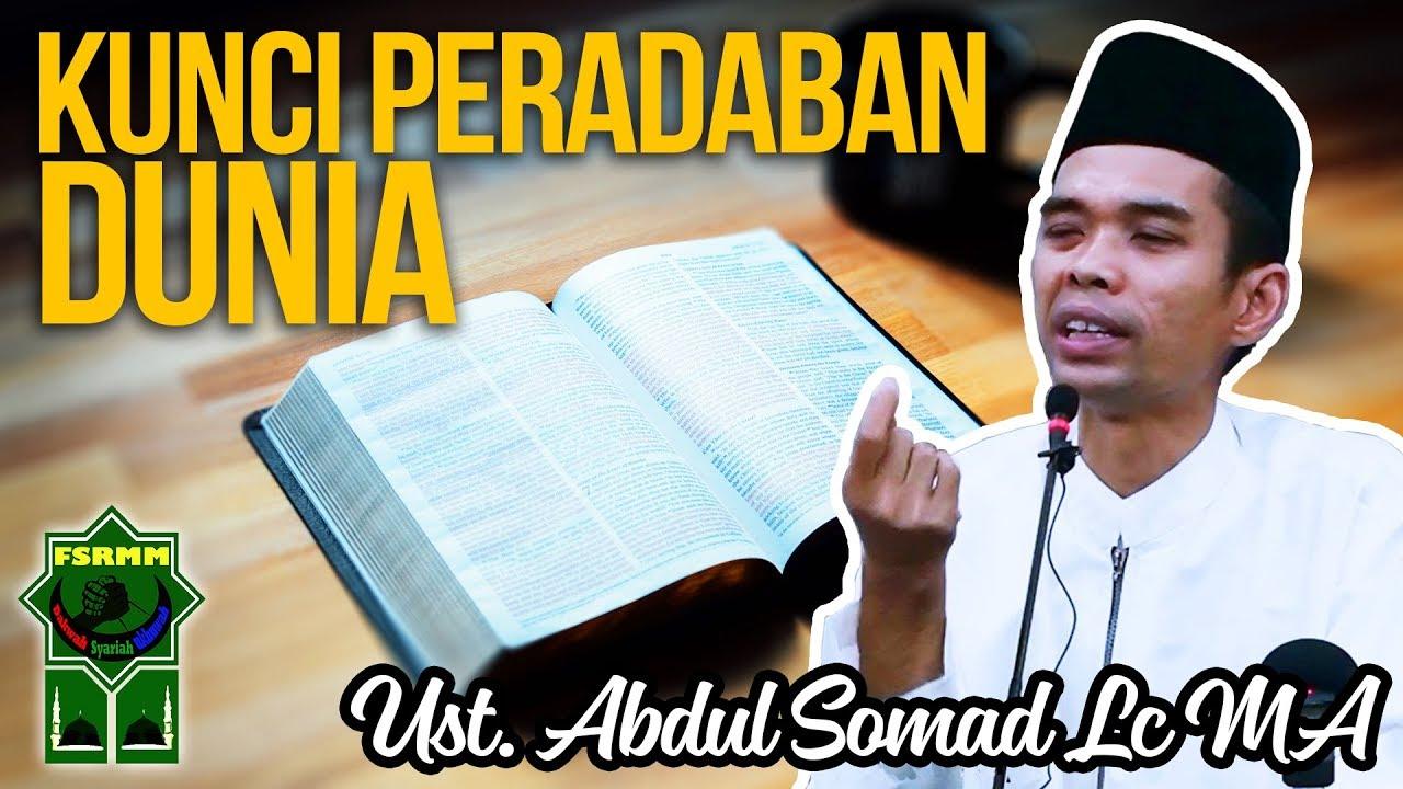 (Ceramah Terbaru) Kunci Peradaban Dunia - Ust Abdul Somad ...