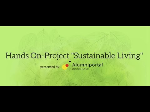 Hands-On Project 2015 – Sustainable Living
