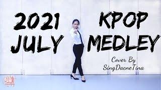 [Kpop Medley] 2021 July|2PM + TAEYEON + BTS + Jeon SoYeon Co…