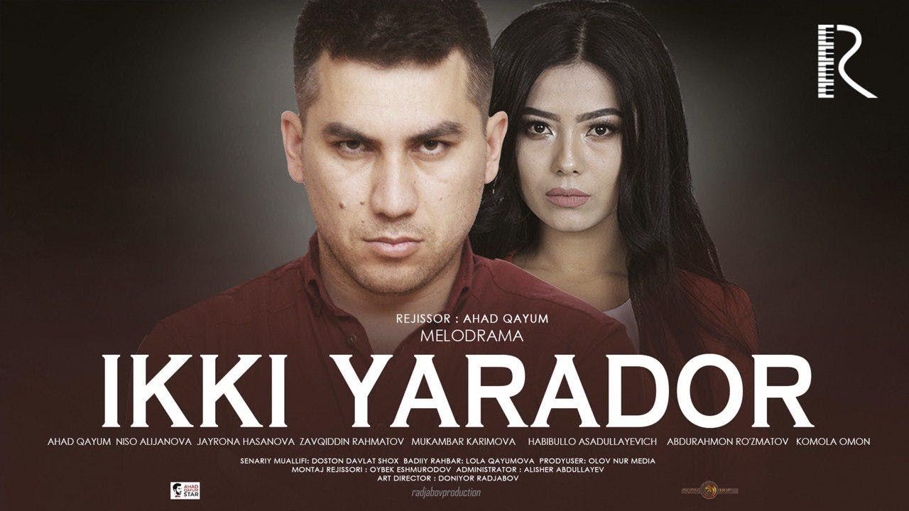 Ikki yarador (o'zbek film) | Икки ярадор (узбекфильм)