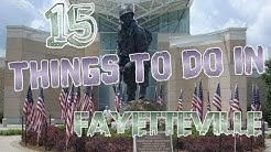 Top 15 Things To Do In Fayetteville, North Carolina