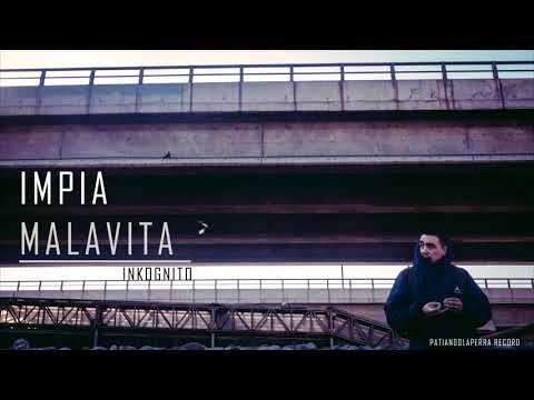 Inkognito - ImpiaMalavita (Disco Completo)