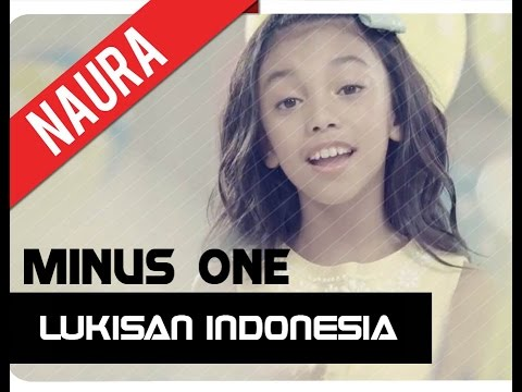 Lukisan Indonesia -  Naura (minus one) #originalsong