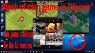 clash of clan game is 'haram'