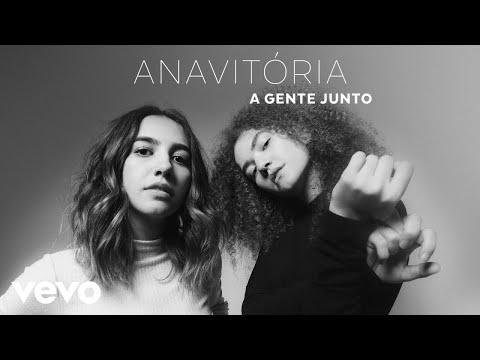 ANAVITÓRIA - A Gente Junto