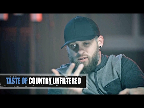Brantley Gilbert Unfiltered: Im Terrified of