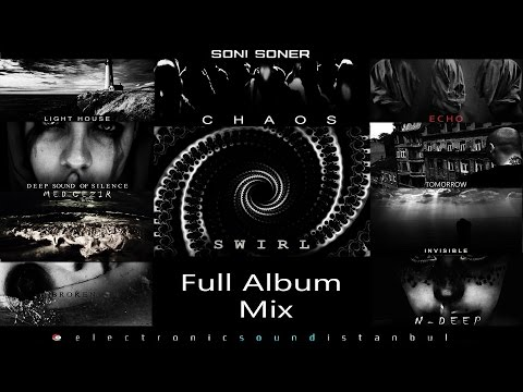 "Soni Soner ""Swirl Full"" Full Album Set (Mix) Deep/Progressive/Techno"