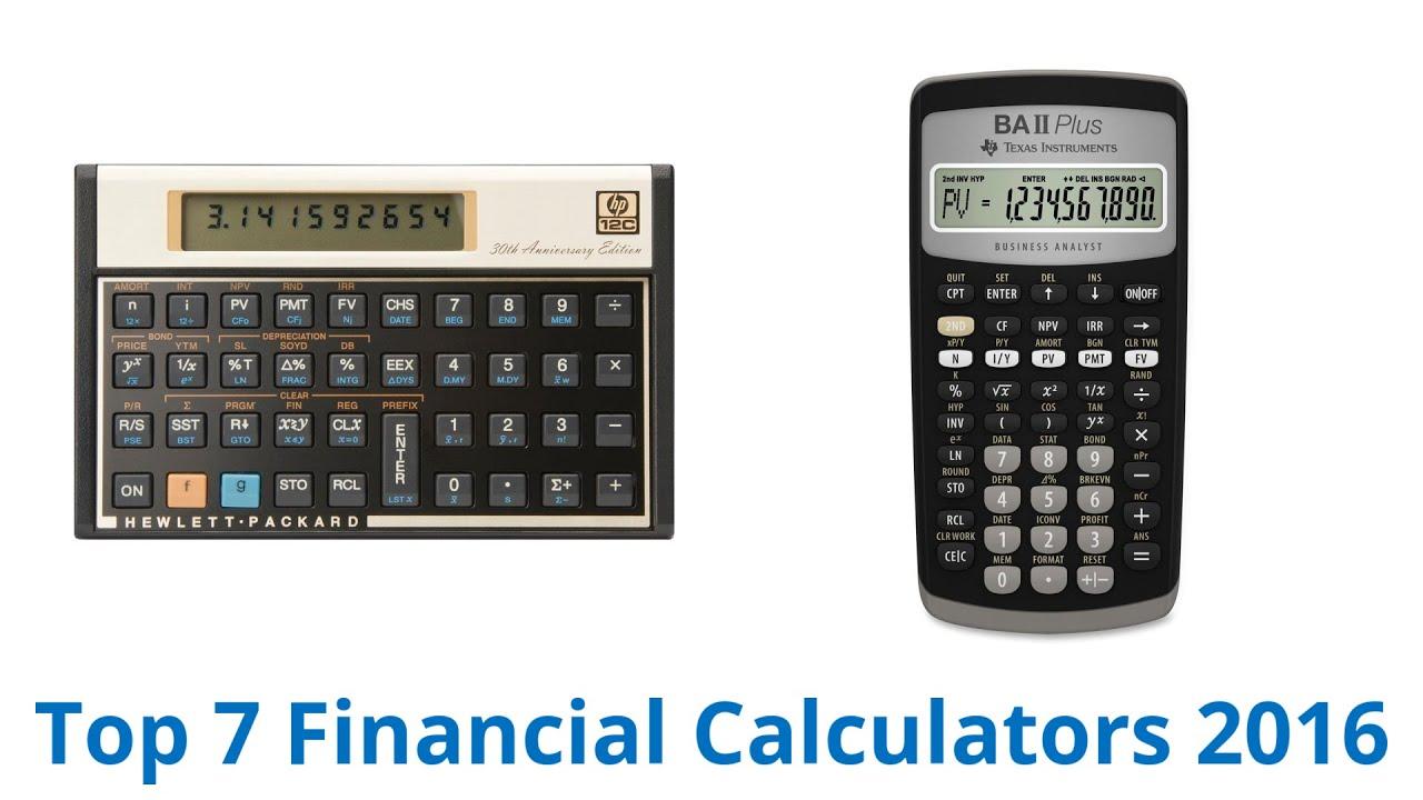 7 Best Financial Calculators 2016 Youtube