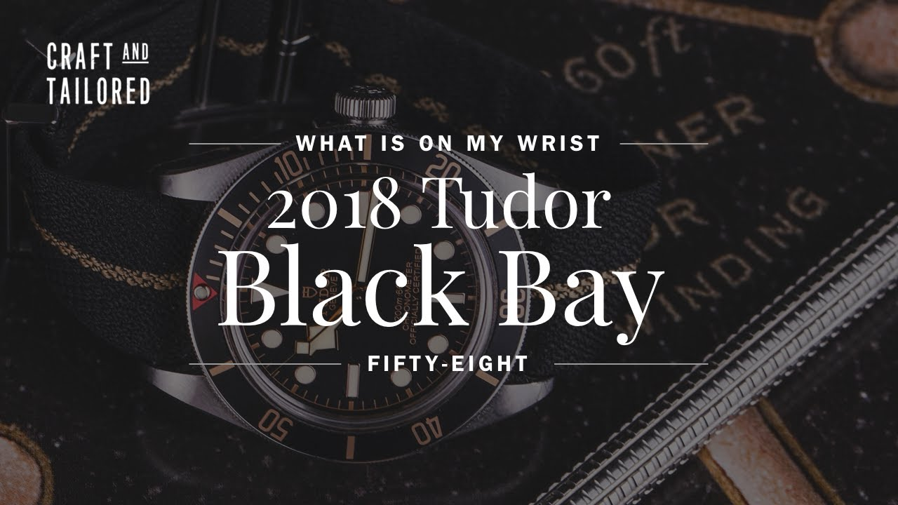 What Is On My Wrist Tudor Black Bay 58 Episode 3 Youtube
