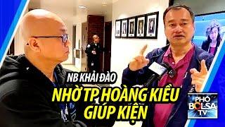 Bị người biểu tình tấn công, NB Khải Đào lên tiếng nhờ TP Hoàng Kiều hỗ trợ để kiện