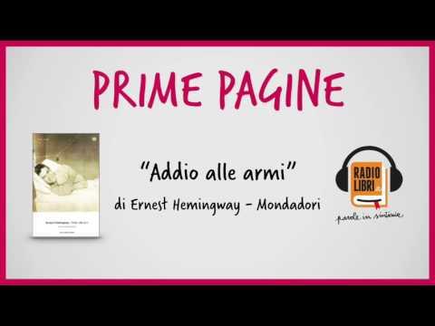 """PRIME PAGINE - """"Addio alle armi"""""""