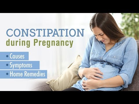 Constipation during Pregnancy: Causes, Signs & Remedies