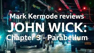 John Wick: Chapter 3 - Parabellum reviewed by Mark Kermode