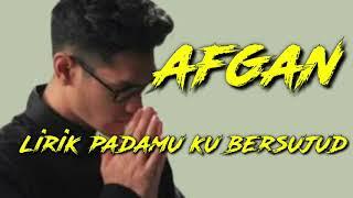 Religi Afgan padamu ku bersujud ( lirik musik)
