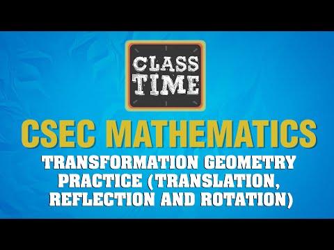 CSEC Mathematics - Transformation Geometry - April 23 2021