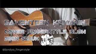 SAVENTEEN ( KEMARIN ) COVER MUH SANDY | FINGERSTYLE GUITAR