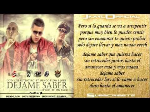 Dejame Saber ♪Letra/Lyrics♪ - Jory Ft. Gotay Y Nengo Flow (Original) ★Reggaeton 2012★