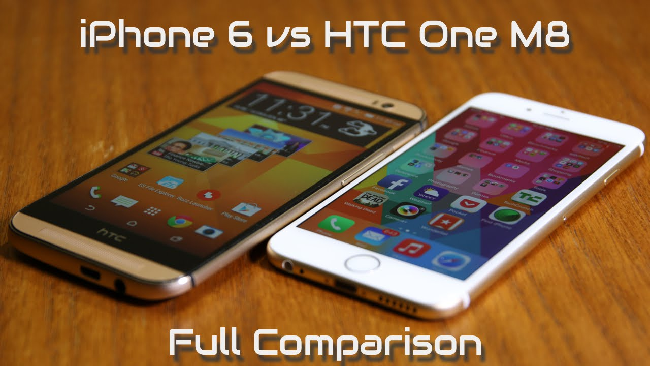 htc one m8 vs iphone 6 iphone 6 vs htc one m8 comparison 6974