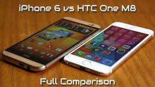 iPhone 6 vs HTC One M8 Full Comparison