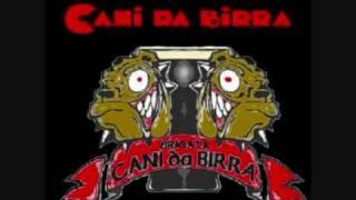 Brigata Cani Da Birra-Cani da Birra
