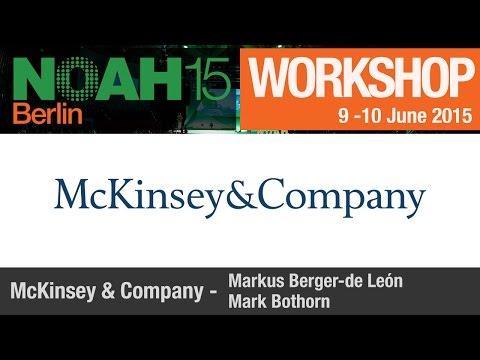 Workshop - Markus Berger-de Leon, McKinsey&Company - NOAH15 Berlin