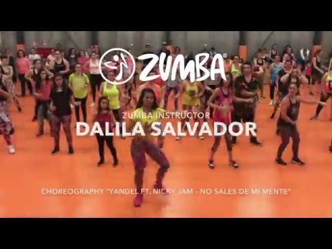 "Zumba - Dalila Salvador - ""Yandel ft Nicky Jam - No Sales de Mi Mente"""