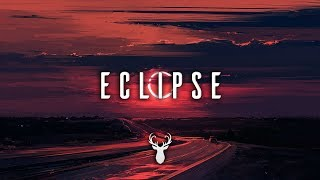 Eclipse | Chillstep Mix