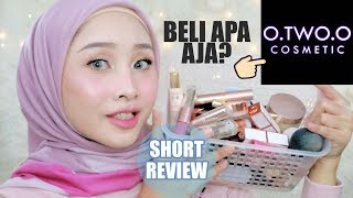 BELANJA O TWO O DAN REVIEW | UNBOXING DAN HARGA MAKE UP