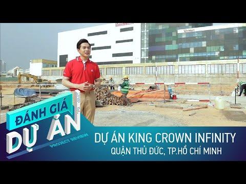 Đánh giá dự án King Crown Infinity: Căn hộ cao cấp tại trung tâm TP. Thủ Đức
