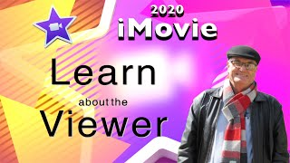 Beginners iMovie - Learn about the Viewer - iMovie training