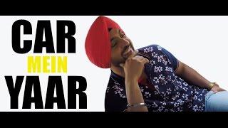 Car Mein Yaar - EP03 | Diljit Dosanjh & RJ Sunny | Diljit sings Do You Know