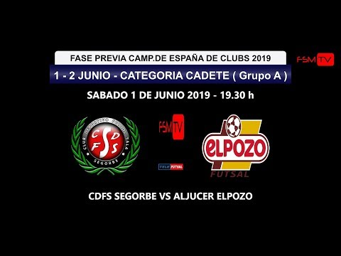PREVIA CAMP.ESPAÑA CADETE GRUPO A -  CDFS SEGORBE VS ALJUCER ELPOZO FS 19.30 FUTSAL