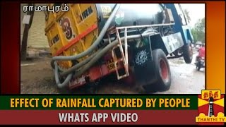 Caught on Camera : Effect of Rainfall as Captured by People (Whatsapp Video) 3 - Thanthi TV